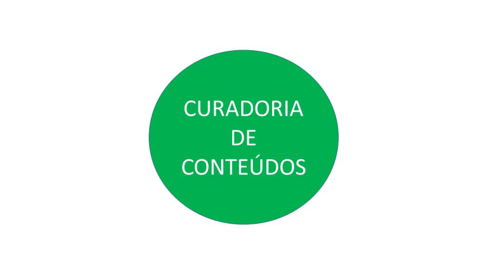 O que fazemos_curadoria de conteúdos